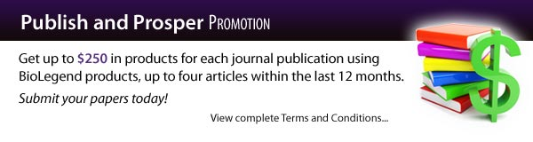 Publish and Prosper Promotion: Get up to 250 dollars in products for each journal publication using BioLegend products, up to four articels within the last 12 months. Submit your papaers today!