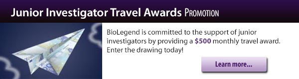 Junior Investigator Travel Awards Promotion:BioLegend is committed to the support of junior investigators by providing a 500 dollar monthly travel award. Enter the drawing today!